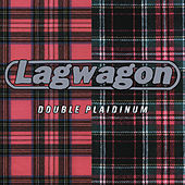 Double Plaidinum by Lagwagon