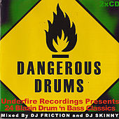 Play & Download Dangerous Drums (Disc 2) - Mixed by DJ Skinny by Various Artists | Napster
