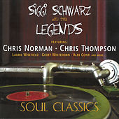 The Legends Soul Classics (feat. Chris Norman, Chris Thompson) by Siggi Schwarz