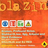 Play & Download Blazin - Mixed by Stakka & Skynet by Various Artists | Napster