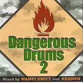Dangerous Drums 2 (Disc 2) - Mixed by Kraken by Various Artists