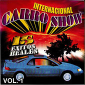 Play & Download 15 Exitos Reales by Internacional Carro Show | Napster