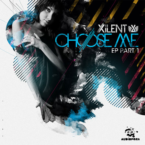 Choose Me EP part 1 by Xilent