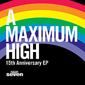 A Maximum High 15th Anniversary EP by Shed Seven