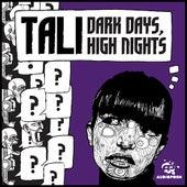 Dark Days, High Nights de Tali (Latin)