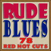 Play & Download Rude Blues by Various Artists | Napster
