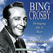 Play & Download Swinging On A Star - 38 Number One Hits by Various Artists | Napster