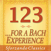 Play & Download 1-2-3 -  A Bach Experience by Various Artists | Napster