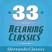 Play & Download 33 - Relaxing Classics by Various Artists | Napster