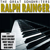 Play & Download The Great Songwriters - Ralph Rainger by Various Artists | Napster
