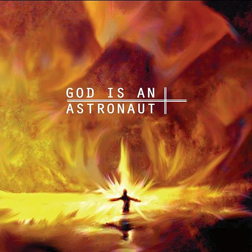 Play & Download God Is An Astronaut (2011 Remastered Edition) by God Is an Astronaut | Napster
