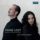 Liszt: Works for Piano & Violin by Jura Margulis