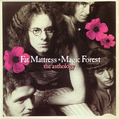 Play & Download Magic Forest: The Anthology by Fat Mattress | Napster