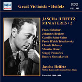 Play & Download Jascha Heifetz Miniatures, Vol. 2 (1944-1948) by Jascha Heifetz | Napster