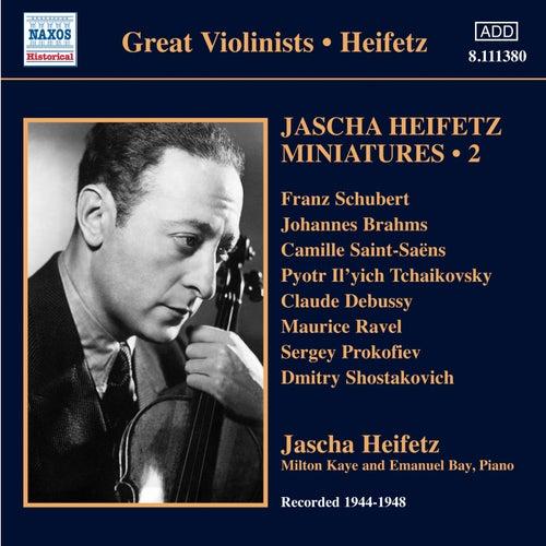 Play & Download Jascha Heifetz Miniatures, Vol. 2 (1944-1948) by Jascha Heifetz | Napster