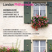 Play & Download Honegger: Pastorale d'ete - Symphony No. 4 - Une cantate de Noël by Vladimir Jurowski | Napster