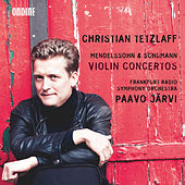 Play & Download Mendelssohn & Schumann: Violin Concertos by Christian Tetzlaff | Napster