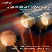 Play & Download Gubaidulina: Glorious Percussion - In Tempus Praesens by Various Artists | Napster