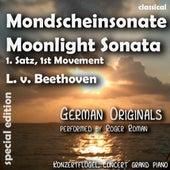 Moonlight Sonata , Mondschein Sonate , 1st Movement , 1. Satz (feat. Roger Roman) - Single by Ludwig van Beethoven