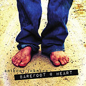 Play & Download Barefoot @ Heart by Anthony Johnson | Napster