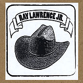 Raw and Unplugged by Ray Lawrence Jr.