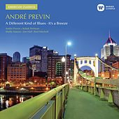 Previn: A Different Kind of Blues/It's a Breeze by Andre Previn