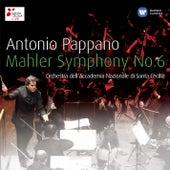 Antonio Pappano: Mahler 6 by Orchestra dell'Accademia Nazionale di Santa Cecilia