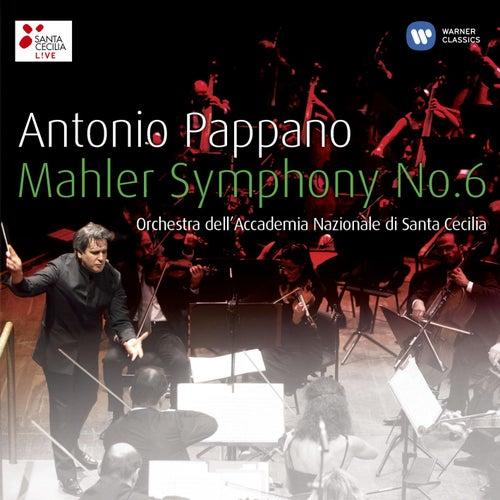 Play & Download Antonio Pappano: Mahler 6 by Orchestra dell'Accademia Nazionale di Santa Cecilia | Napster