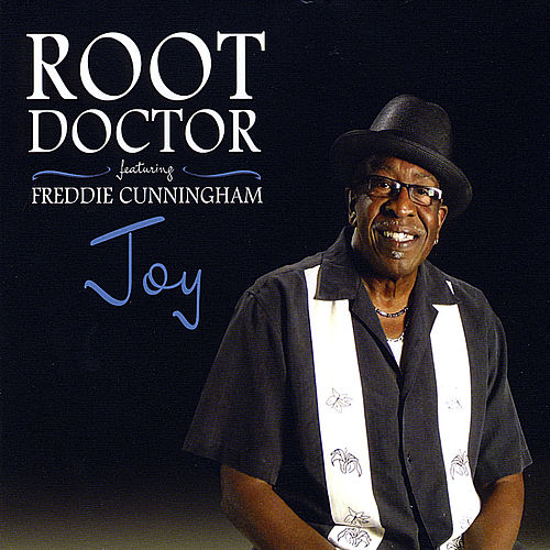Joy (feat. Freddie Cunningham) by Root Doctor