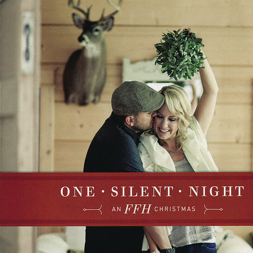 Play & Download One Silent Night by FFH | Napster