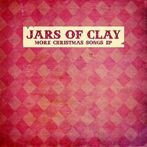 Play & Download More Christmas Songs EP by Jars of Clay | Napster