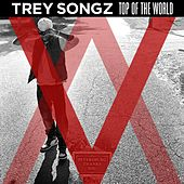 Play & Download Top Of The World by Trey Songz | Napster