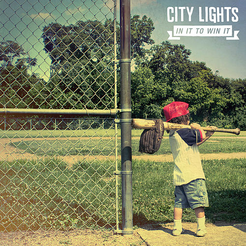 Play & Download In It To Win It by City Lights | Napster