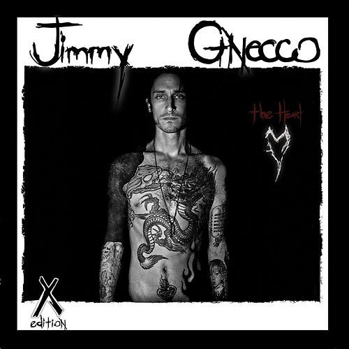 Play & Download The Heart X Edition by Jimmy Gnecco | Napster