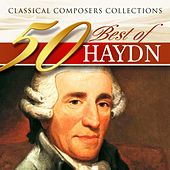 Classical Composers Collections: 50 Best of Haydn by Various Artists