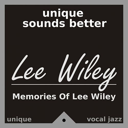Play & Download Memories of Lee Wiley by Various Artists | Napster