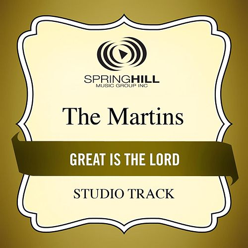 Great Is the Lord (Studio Track) von The Martins
