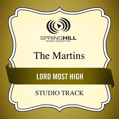 Lord Most High (Studio Track) von The Martins