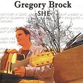 She by Gregory Brock