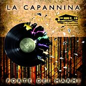 Play & Download La Capannina Forte dei Marmi, Vol. 3 by Various Artists | Napster