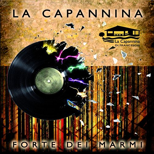La Capannina Forte dei Marmi, Vol. 3 by Various Artists