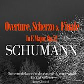 Schumann: Overture, Scherzo And Finale In E Major, Op.52 by Carl Schuricht