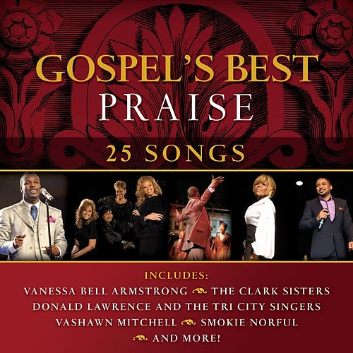 Play & Download Gospel's Best Praise by Various Artists | Napster