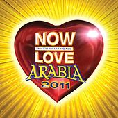 Play & Download Now Love Arabia 2011 by Various Artists | Napster
