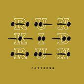Patterns by Run Kid Run