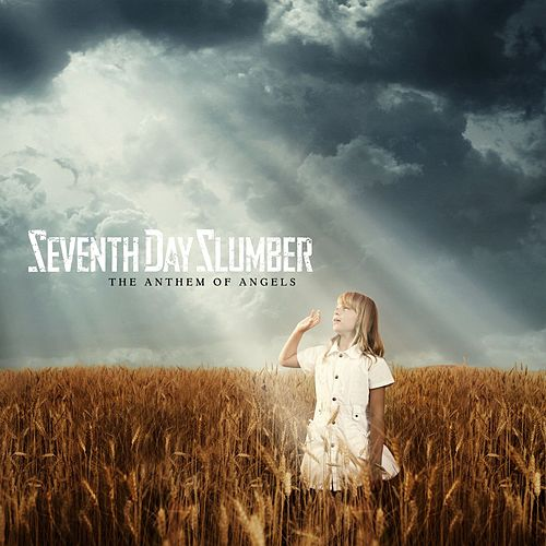 Play & Download The Anthem Of Angels by Seventh Day Slumber | Napster