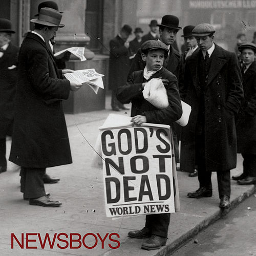 Play & Download God's Not Dead by Newsboys | Napster