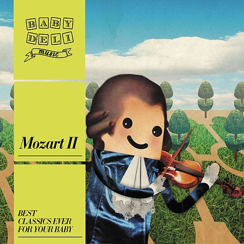 Baby Deli - Mozart II by Various Artists