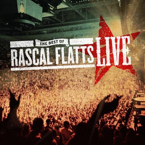 The Best Of Rascal Flatts Live by Rascal Flatts