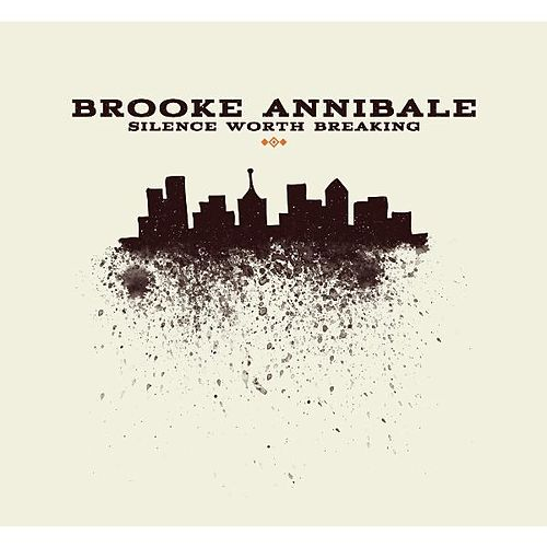Play & Download Silence Worth Breaking by Brooke Annibale | Napster